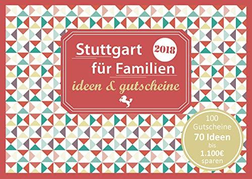 Stuttgart für Familien - ideen &...