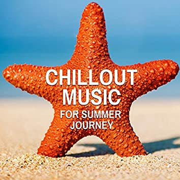 Chillout Music for Summer Journey