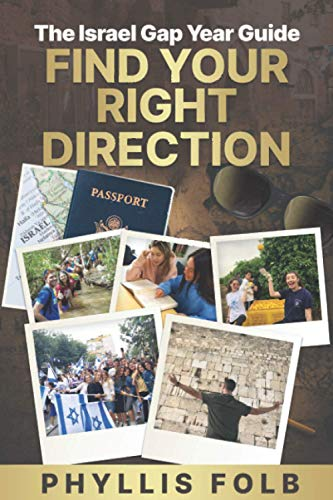Find Your Right Direction: The Israel Gap Year Guide
