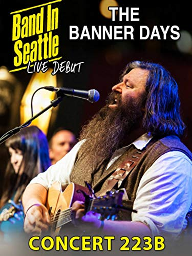 The Banner Days - Band in Seattle: Concert 223