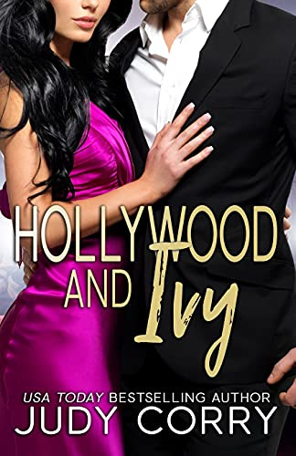 Compare Textbook Prices for Hollywood and Ivy: An Enemies to Lovers Sweet Christmas Romance Rich and Famous Romance  ISBN 9781709416170 by Corry, Judy