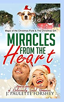 Miracles From The Heart by [JPaulette Forshey]