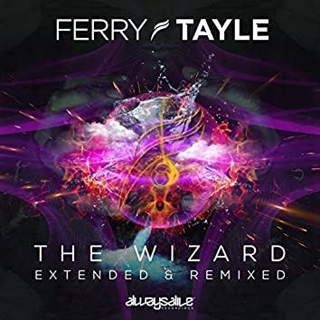 The Wizard Extended & Remixed