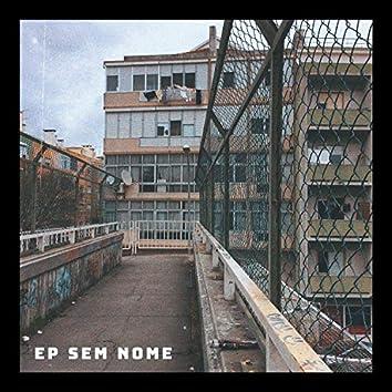 EP Sem Nome