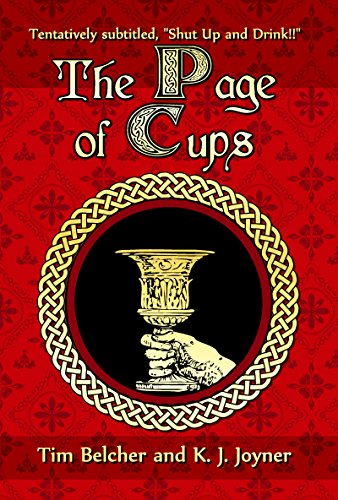 The Page of Cups: Shut Up and Drink! (English Edition)