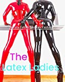 The Latex Ladies: A Futa Fetish Lesbian Fantasy (English Edition)