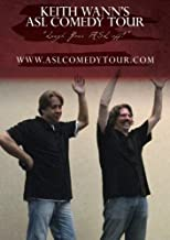 Keith Wann's ASL Sign Language Comedy Tour