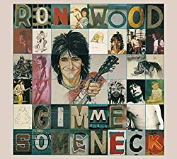 Ronnie Wood / Gimme Some Neck