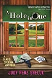 A Hole in One: A Glass Dolphin Mystery (Glass Dolphin Mysteries)