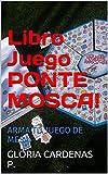 Libro Juego PONTE MOSCA!: ARMA TU JUEGO DE MESA