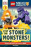 DK Readers L1: Lego Nexo Knights Stop the Stone Monsters!: Discover the Knights' Battle Secrets!