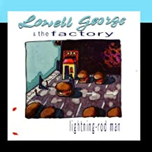 lowell george the factory