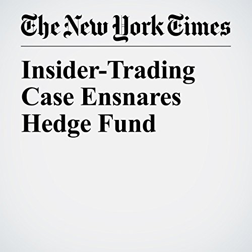 Insider-Trading Case Ensnares Hedge Fund audiobook cover art