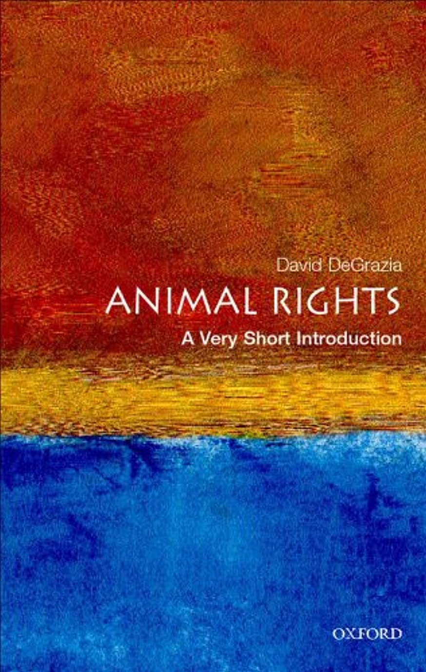 樫の木誘惑霧Animal Rights: A Very Short Introduction (Very Short Introductions Book 57) (English Edition)