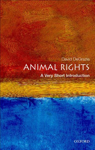 Animal Rights: A Very Short Introduction (Very Short Introductions Book 57)
