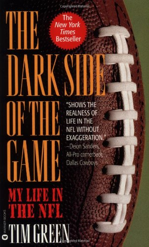 Image OfThe Dark Side Of The Game: My Life In The NFL