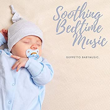 Soothing Bedtime Music