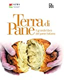 Photo Gallery terra di pane. il grande libro del pane italiano