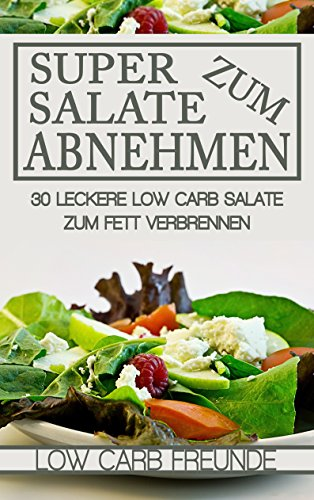 Salate zum Abnehmen und Fettverbrennen