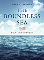 The Boundless Sea: Self and History