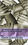 Les Frères Karamazov (Version complète les 10 volumes) - Format Kindle - 1,68 €