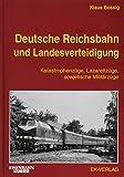Deutsche Reichsbahn und Landesverteidigung: Katastrophen-Züge, Lazarettzüge, sowjetische Militärzüge