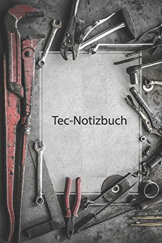 Tec-Notizbuch: Werkzeug Motiv: Notizbuch A5 liniert mit Rand, numerierte Seiten und Inhaltsverzeichnis | 110 Seiten | persönliche Geschenkidee für Mechaniker, Mechatroniker, Techniker und Ingenieure