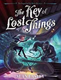 The Key of Lost Things (The Hotel Between)