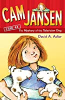 Cam Jansen: The Mystery of the Television Dog #4