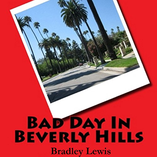 Bad Day in Beverly Hills cover art