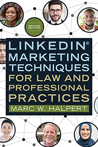 LinkedIn® Marketing Techniques for Law and Professional Practices (English Edition)