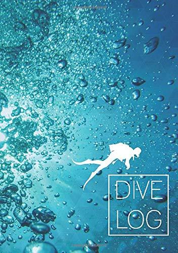 Dive Log: Tauchlogbuch A5 / englisch / 110 Seiten / Notizbuch / Pro Seite ein Tauchgang / Blasen Taucher