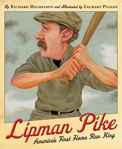 Lipman Pike: America's First Home Run King (English Edition)