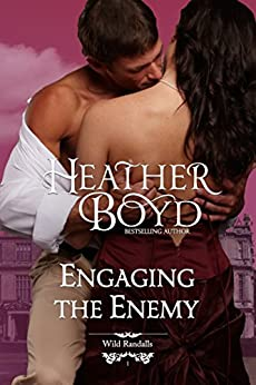 Engaging the Enemy (The Wild Randalls Book 1) by [Heather Boyd]