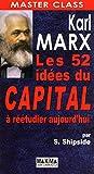 MARX LES 52 IDEES DU CAPITAL