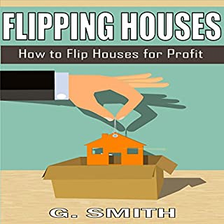 Flipping Houses: How to Flip Houses for Profit audiobook cover art