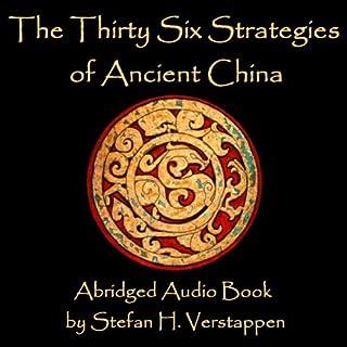 The Thirty-Six Strategies of Ancient China                   Auteur(s):                                                                                                                                 Stefan Verstappen                               Narrateur(s):                                                                                                                                 Stefan H. Verstappen                      Durée: 2 h     Pas de évaluations     Au global 0,0