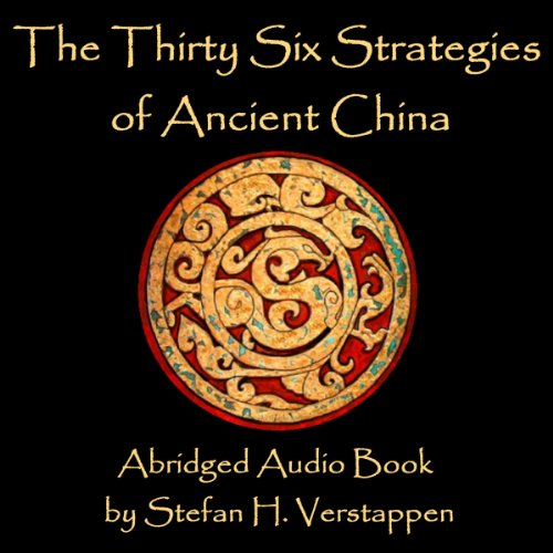 The Thirty-Six Strategies of Ancient China audiobook cover art