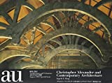 C・アレグザンダーと現代建築 C.Alexander and Contemporary Architecture―a+u Special Issue(エー・アンド・ユー別冊)