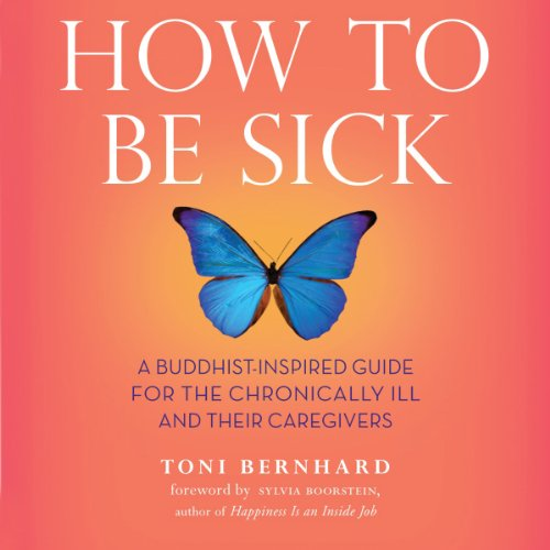 How to Be Sick audiobook cover art