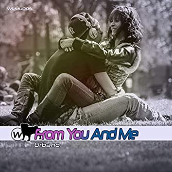 From You and Me
