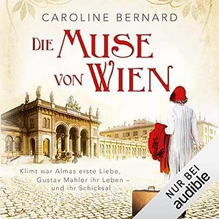 Die Muse von Wien                   Autor:                                                                                                                                 Caroline Bernard                               Sprecher:                                                                                                                                 Julia von Tettenborn                      Spieldauer: 13 Std. und 7 Min.     78 Bewertungen     Gesamt 4,2
