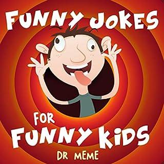 Funny Jokes for Funny Kids: Dr. Meme  audiobook cover art