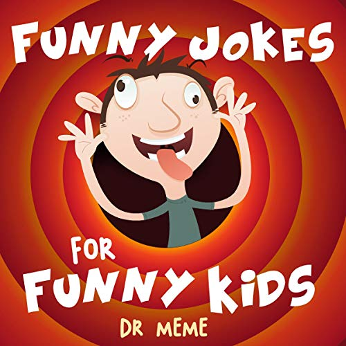 Funny Jokes for Funny Kids: Dr. Meme  audiobook cover art