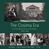 The Cosima Era - Bayreuth Festival Singers 1876-1906 by Georg Anthes (2013-06-27)