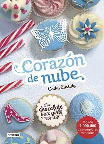 The Chocolate Box Girls. Corazón de nube: The Chocolate Box Girls 2