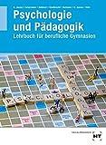 Psychologie und Pädagogik: Lehrbuch für berufliche Gymnasien - Rainer Jaszus