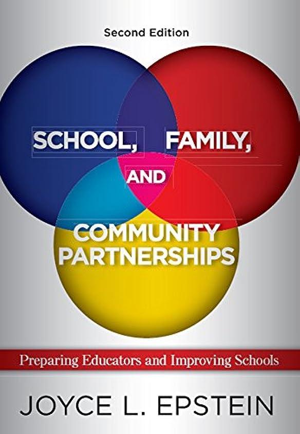 School, Family, and Community Partnerships: Preparing Educators and Improving Schools (English Edition)