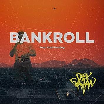 Bankroll (feat. Cash Bently)