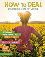 How to Deal: Developing Skills for Coping (Chill)